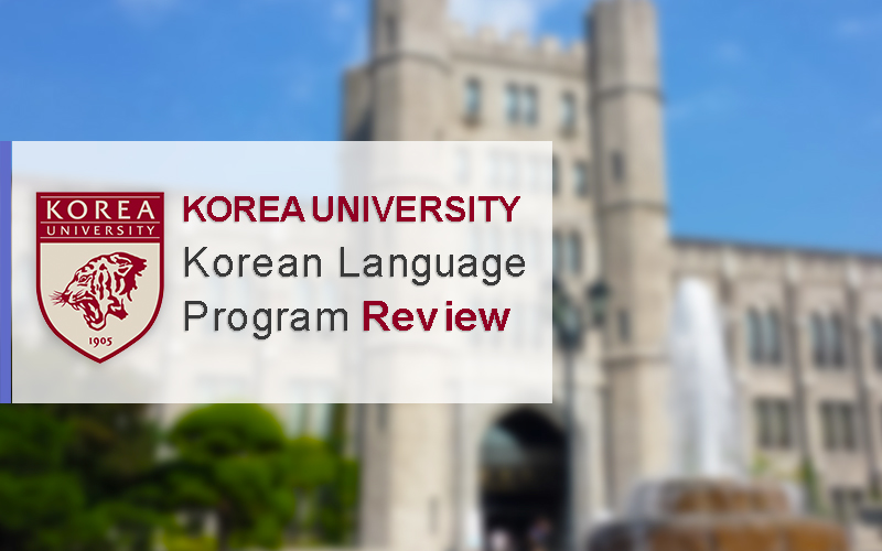 Korea University Korean Language Program Review
